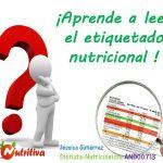 Etiquetado nutricional de los alimentos ¿Qué debemos mirar?